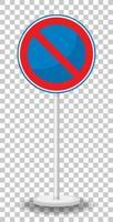 Nessun segno di traffico di parcheggio con supporto isolato su sfondo trasparente