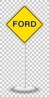 Ford cartello stradale di avvertimento isolato su sfondo trasparente