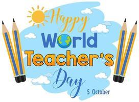 testo della giornata mondiale dell'insegnante felice con le matite vettore