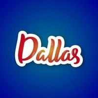 lettering disegnato a mano di Dallas sul gradiente