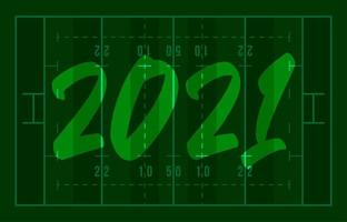 Cartolina d'auguri del campo di football americano di felice anno nuovo 2021 con scritte. sfondo del campo di rugby creativo per la celebrazione di natale e capodanno. biglietto di auguri di sport