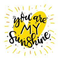 Tu sei il mio sole nero giallo tipografia vettoriale