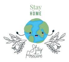 cartone animato mondo kawaii e stare a casa e disegno vettoriale di testo positivo