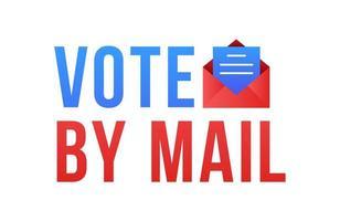 votare per posta illustrazione vettoriale. stare al sicuro concetto per le elezioni presidenziali degli Stati Uniti del 2020. modello per sfondo, banner, carta, poster con iscrizione di testo. vettore