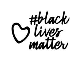 le vite nere contano. a forma di cuore. no al razzismo. violenza della polizia. fermare la violenza. illustrazione vettoriale piatta. per banner, poster e social network