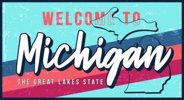Benvenuti a illustrazione vettoriale vintage segno di metallo arrugginito del Michigan. mappa di stato vettoriale in stile grunge con scritte disegnate a mano di tipografia