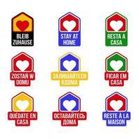 Rimani a casa distintivo adesivo vettoriale di design in diverse lingue e colore della bandiera del paese. focolaio di coronavirus covid-19. stare a casa per proteggere gli altri. adesivo per sito Web o progetto