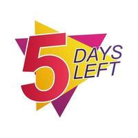 cinque giorni rimanenti badge di conto alla rovescia di vendita vettore