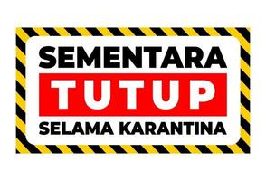temporaneamente chiuso scritto in indonesia