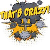 parola che è pazza sullo sfondo di esplosione di nuvole comiche vettore