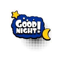 fumetto di testo bolla pubblicità buona notte vettore