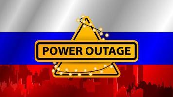 interruzione di corrente, segnale di avvertimento giallo avvolto con una ghirlanda sullo sfondo della bandiera della russia con la silhouette della città sullo sfondo vettore
