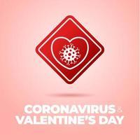 cartello stradale di coronavirus di San Valentino. icona della cellula dei batteri del virus corona del cuore di amore, covid nei segnali stradali di attenzione. avvertimento. vettore