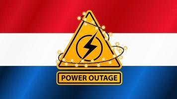interruzione di corrente, segnale di avvertimento giallo avvolto con ghirlanda sullo sfondo della bandiera dei Paesi Bassi vettore