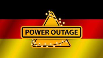 interruzione di corrente, segnale di avvertimento giallo avvolto con ghirlanda sullo sfondo della bandiera della Germania vettore