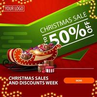 saldi natalizi e settimana di sconti, fino a 50 di sconto, banner web moderno luminoso rosso e verde con bottone, ghirlanda e slitta di Babbo Natale con regali vettore