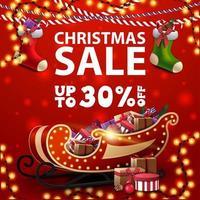 saldi natalizi, fino a 30 di sconto, striscione quadrato rosso sconto con calze natalizie, ghirlande e slitta di Babbo Natale con regali vettore