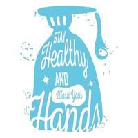 rimanere in salute e lavarsi le mani, sapone per le mani vettore
