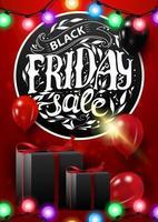 vendita venerdì nero, banner rosso sconto verticale con bellissime scritte rotonde, ghirlanda, regali e palloncini