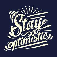 rimanere tipografia ottimista vettore