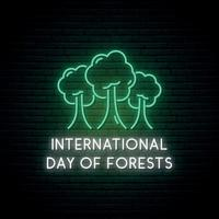 insegna al neon della foresta. cartello del concerto per la giornata internazionale delle foreste. vettore