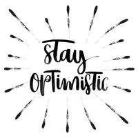 rimanere ottimista lettering vettoriale