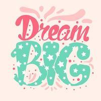 motivazione e concetto di lettering dei sogni vettore