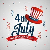 4 luglio felice giorno dell'indipendenza con cappello a cilindro e decorazioni vettore