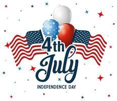 4 luglio felice giorno dell'indipendenza con bandiera e palloncini vettore