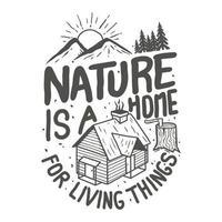 stampa vintage di tipografia all'aperto con montagne, foresta e design di maglietta con casa in legno per la montagna esplora il tema, illustrazione vettoriale escursionismo.