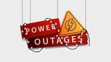 interruzione di corrente, cartello volumetrico rosso con simbolo giallo di avvertimento e non brilla ghirlanda isolata su sfondo bianco vettore
