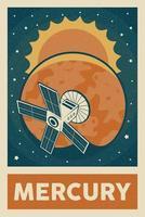 satellite in stile retrò e vintage che esplora il poster del pianeta mercurio vettore