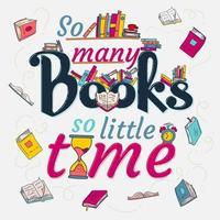 così tanti libri così poco tempo decorativo illustrazione vettore
