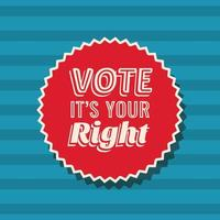vota è tuo diritto sul disegno vettoriale timbro sigillo