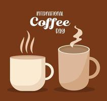 giornata internazionale del caffè con tazza calda e disegno vettoriale tazza