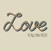 L'amore è tutto ciò di cui hai bisogno vettore