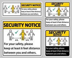 avviso di sicurezza mantenere una distanza di 6 piedi, per la tua sicurezza, ti preghiamo di mantenere una distanza di almeno 6 piedi tra te e gli altri. vettore
