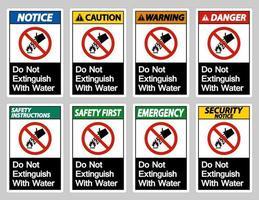 non spegnere con il segno simbolo dell'acqua su sfondo bianco vettore