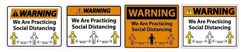 avvertimento stiamo praticando il segno di allontanamento sociale isolato su sfondo bianco, illustrazione eps.10 di vettore