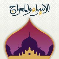 saluto felice giorno israeliano mi'raj design illustrazione con moschea. celebrazione della festa della religione dell'Islam. celebrazione del viaggio notturno del profeta islamico Maometto. vettore