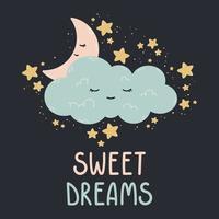 simpatico poster con luna, stelle, nuvole su uno sfondo scuro. stampa vettoriale per cameretta, biglietto di auguri, magliette e vestiti per bambini e neonati, abbigliamento da donna. sogni d'oro disegnati a mano illustrazione vivaio.
