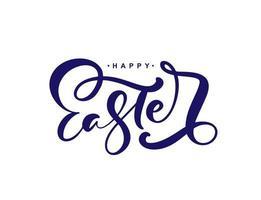 felice Pasqua vettore disegnato a mano lettering testo per biglietto di auguri. citazione di calligrafia fatta a mano di frase tipografica su fondo bianco isolato