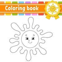 libro da colorare per bambini con il sole. carattere allegro. illustrazione vettoriale. stile cartone animato carino. sagoma contorno nero. isolato su sfondo bianco. vettore
