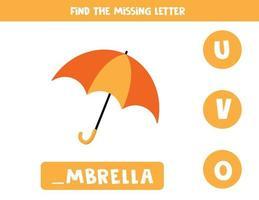 trova la lettera mancante con l'ombrello simpatico cartone animato. vettore