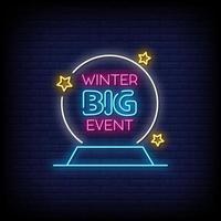vettore del testo di stile delle insegne al neon di grande evento di inverno