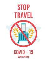 interrompere la motivazione del viaggio. divieto di bagaglio. valigia in segno di divieto. fermare il carico. stare a casa durante l'epidemia di coronavirus. vettore