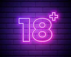 diciotto anni più, limite di età, segno in stile neon. solo per adulti. insegna al neon luminosa di notte, simbolo 18 più isolato sul muro di mattoni. vettore