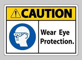 segno di attenzione indossare una protezione per gli occhi su sfondo bianco vettore