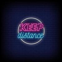 mantenere la distanza insegne al neon in stile testo vettoriale