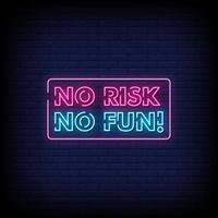 nessun rischio nessun divertimento insegne al neon stile testo vettoriale